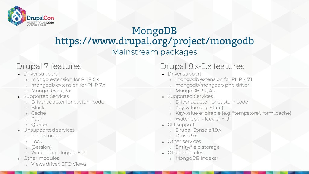 Mainstream packages MongoDB https://www.drupal....