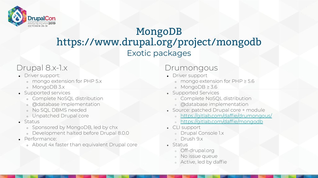 Exotic packages MongoDB https://www.drupal.org/...