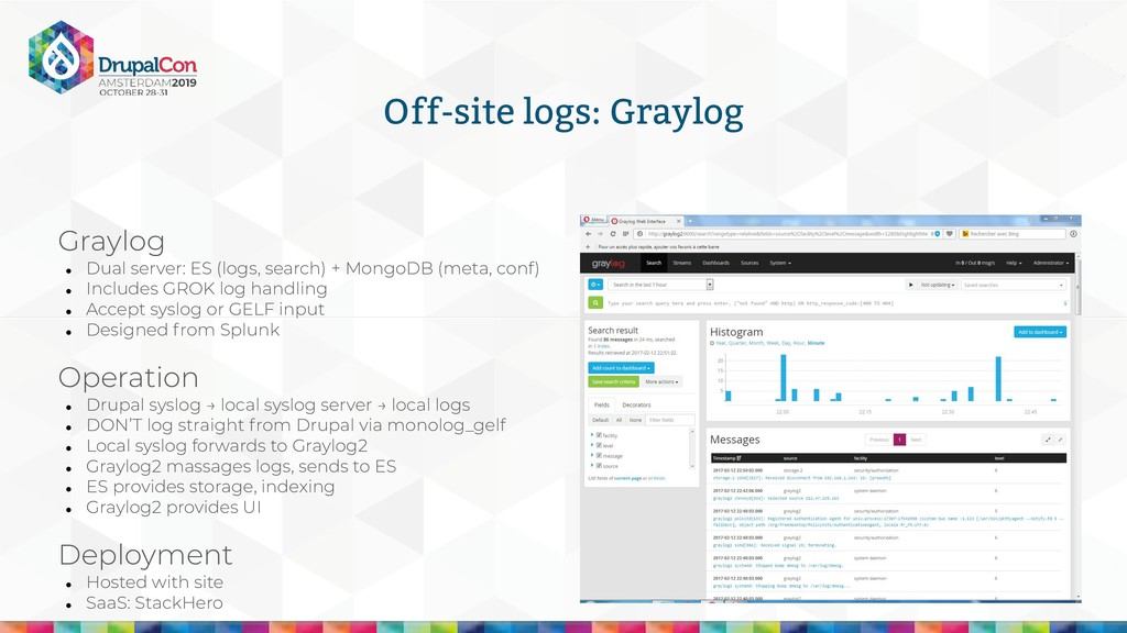 Off-site logs: Graylog Graylog ● Dual server: E...