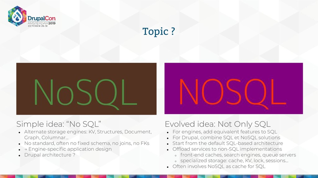 "Topic ? Simple idea: ""No SQL"" ● Alternate stora..."