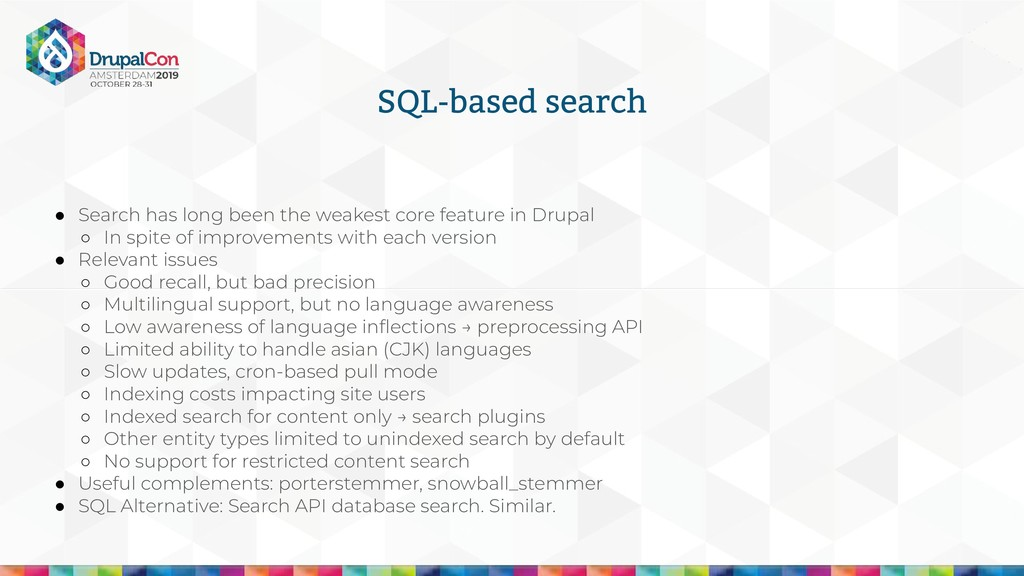 SQL-based search ● Search has long been the wea...