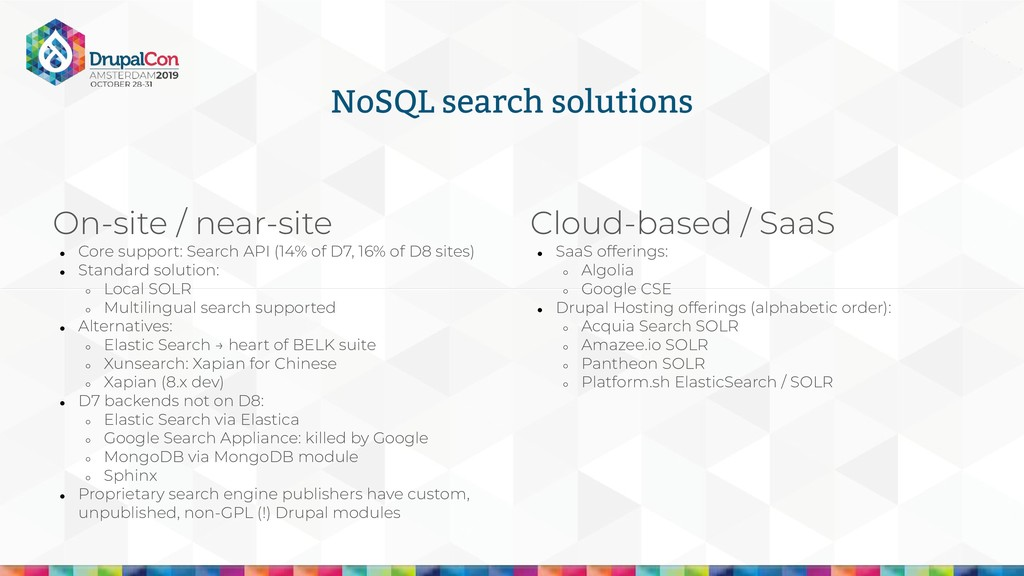 NoSQL search solutions Cloud-based / SaaS ● Saa...