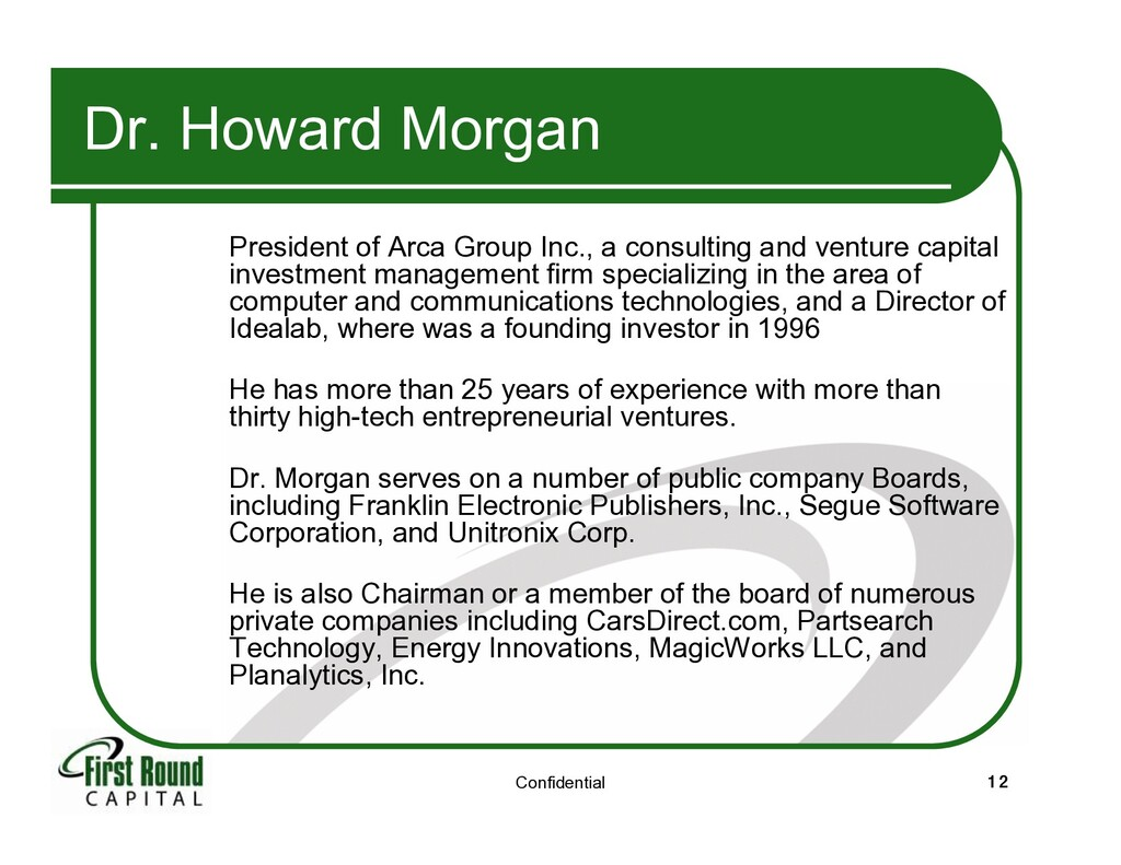 Confidential 12 Dr. Howard Morgan President of ...