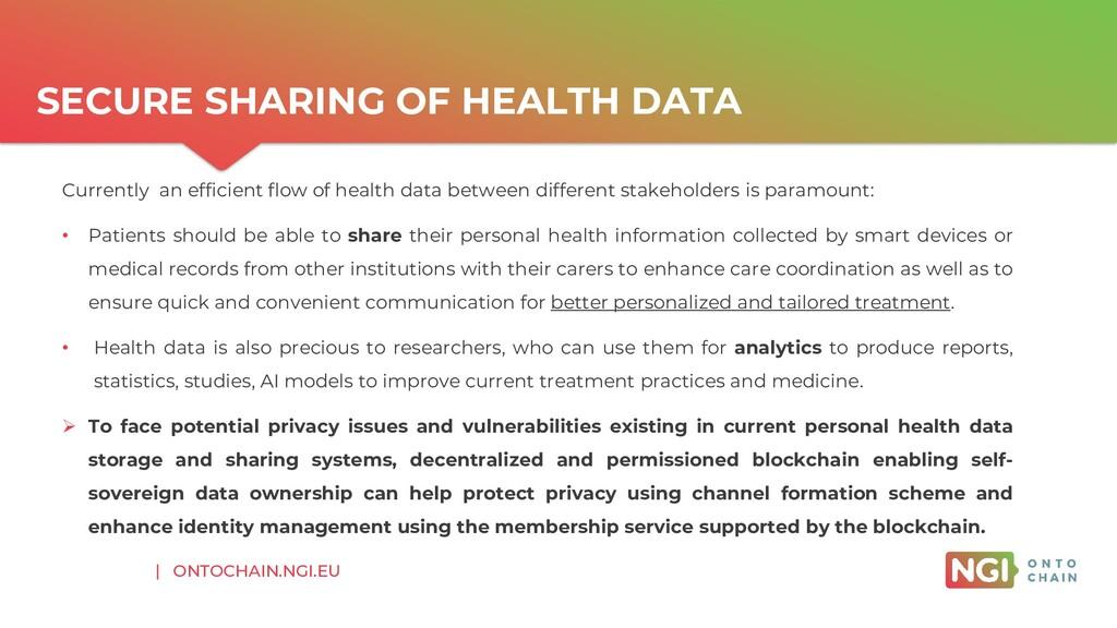 | ONTOCHAIN.NGI.EU SECURE SHARING OF HEALTH DAT...