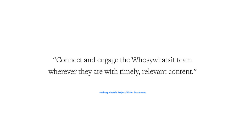 """–Whosywhatsit Project Vision Statement """"Connect..."""