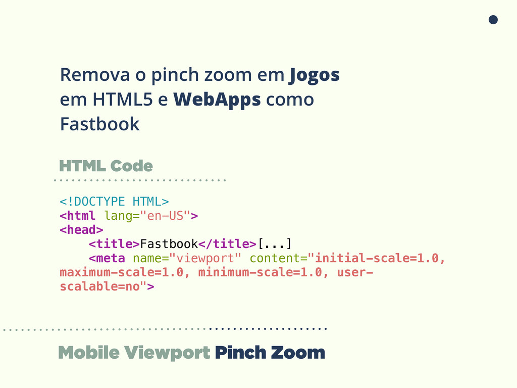 Mobile Viewport Pinch Zoom Remova o pinch zoom ...