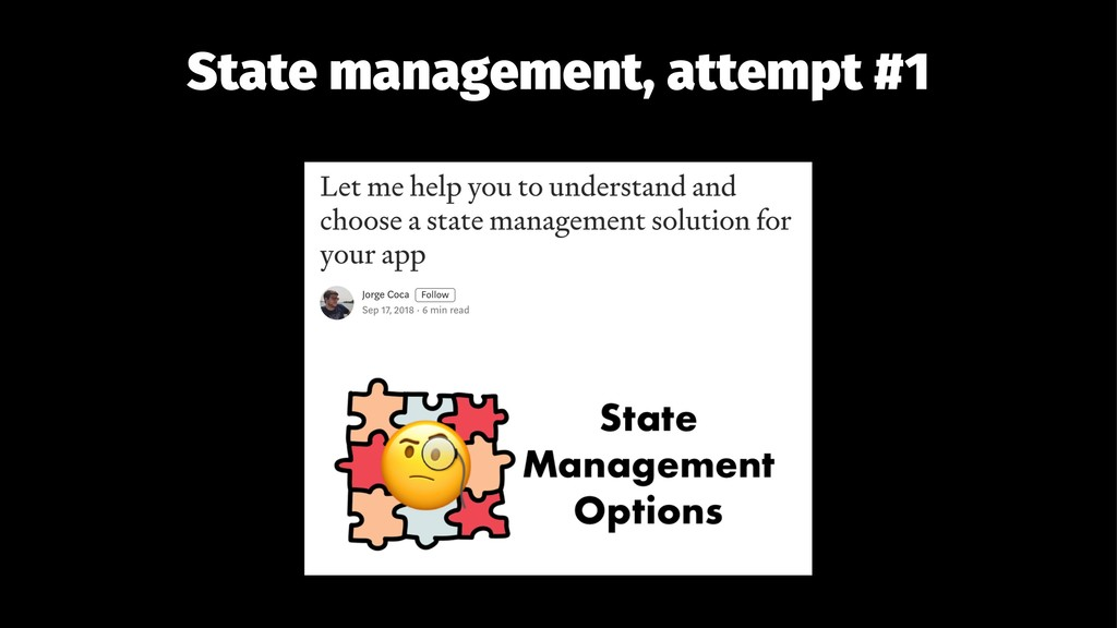 State management, attempt #1