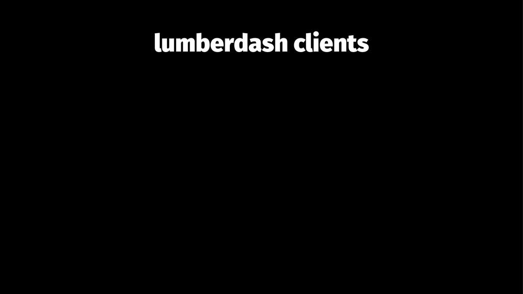 lumberdash clients