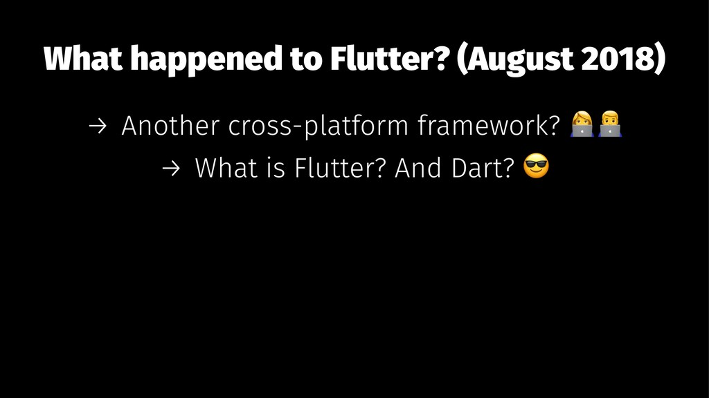What happened to Flutter? (August 2018) → Anoth...