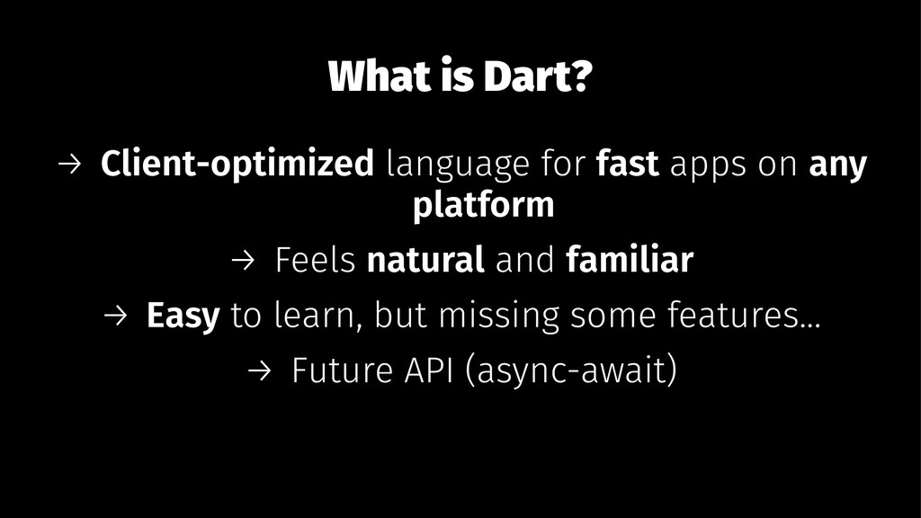 What is Dart? → Client-optimized language for f...