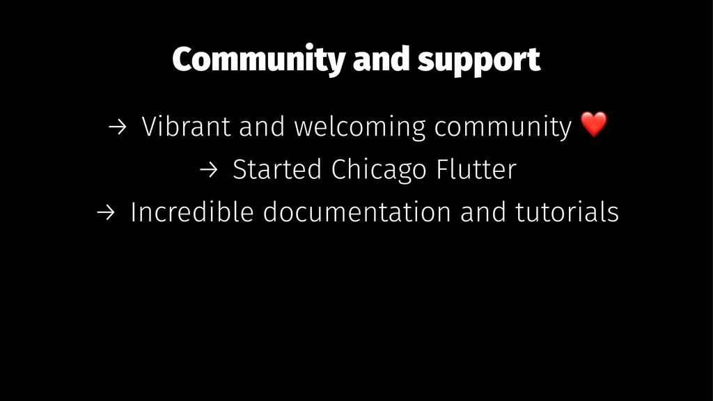 Community and support → Vibrant and welcoming c...