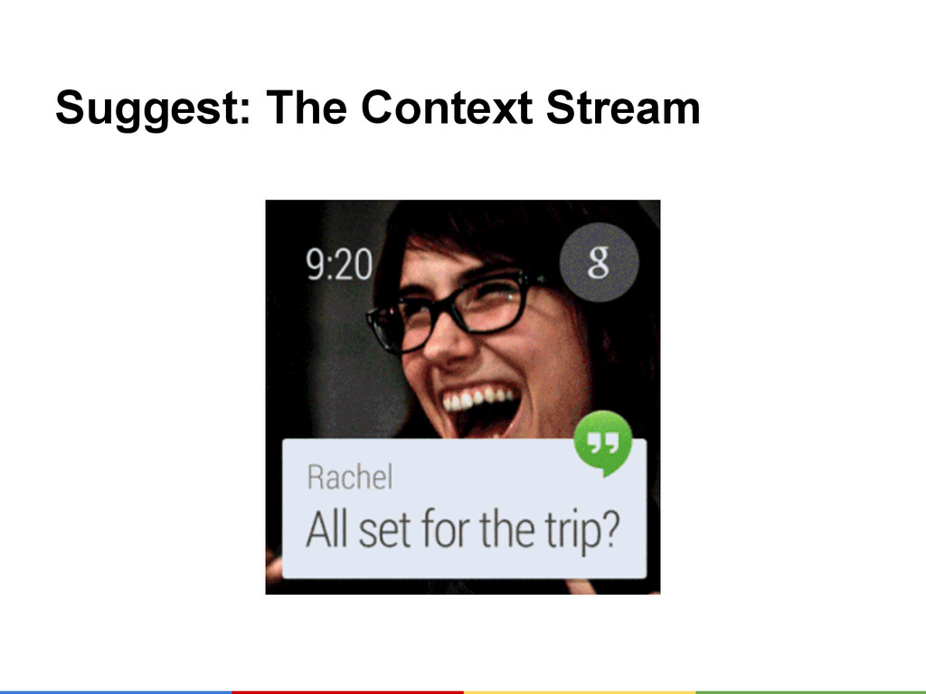 Suggest: The Context Stream