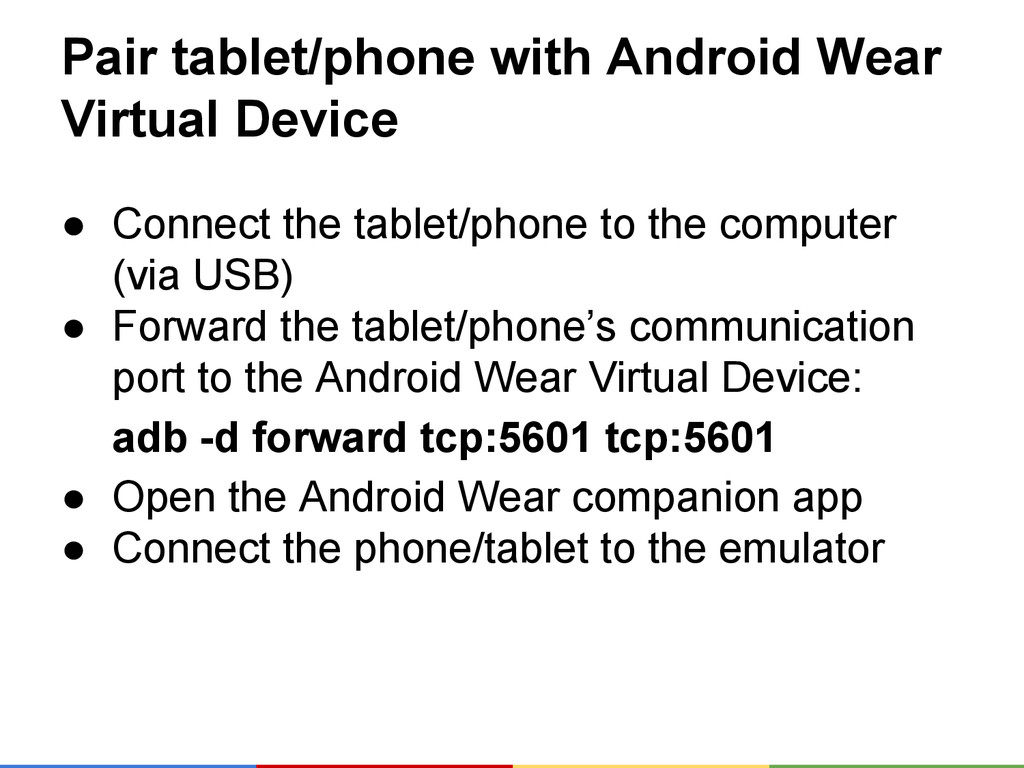 Pair tablet/phone with Android Wear Virtual Dev...