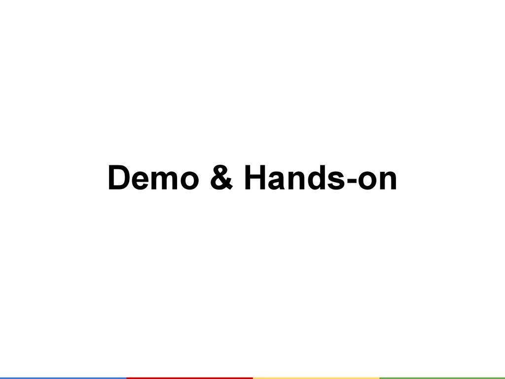 Demo & Hands-on