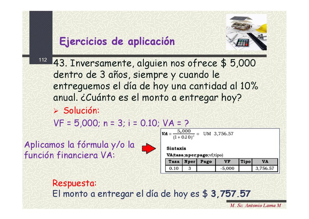 112 M. Sc. Antonio Lama M 43. Inversamente, alg...