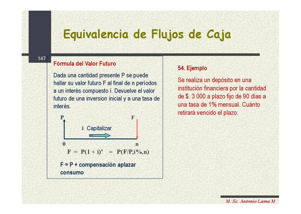 147 M. Sc. Antonio Lama M Equivalencia de Flujo...