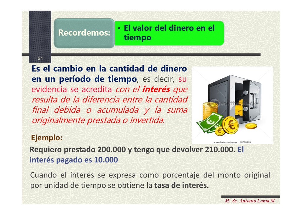 61 M. Sc. Antonio Lama M Es el cambio en la can...