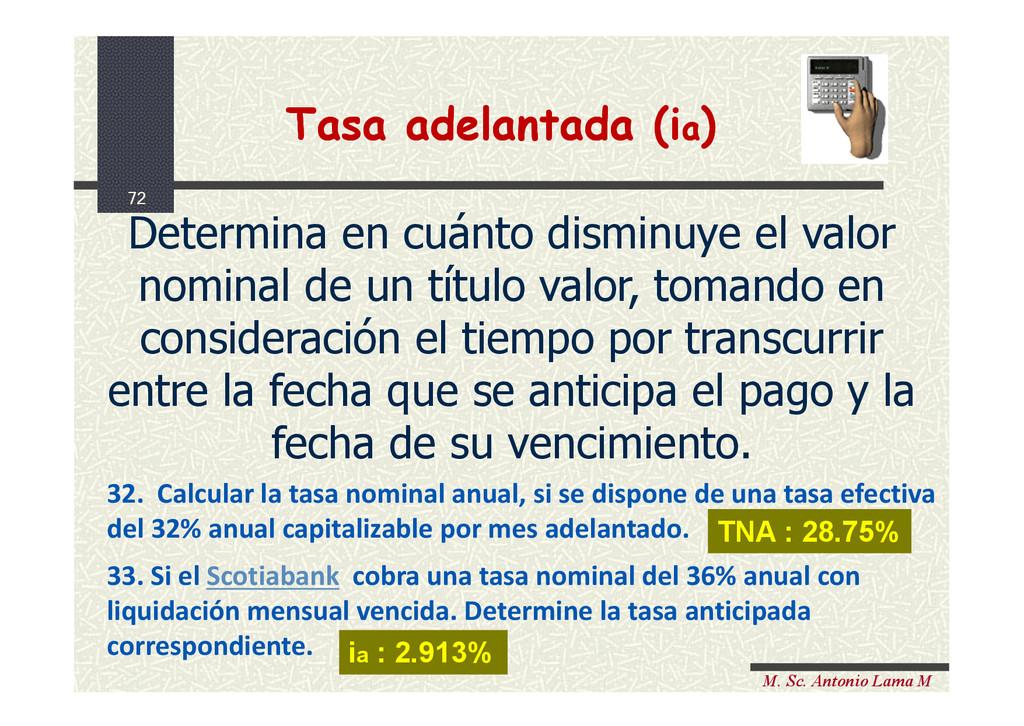 72 M. Sc. Antonio Lama M Determina en cuánto di...