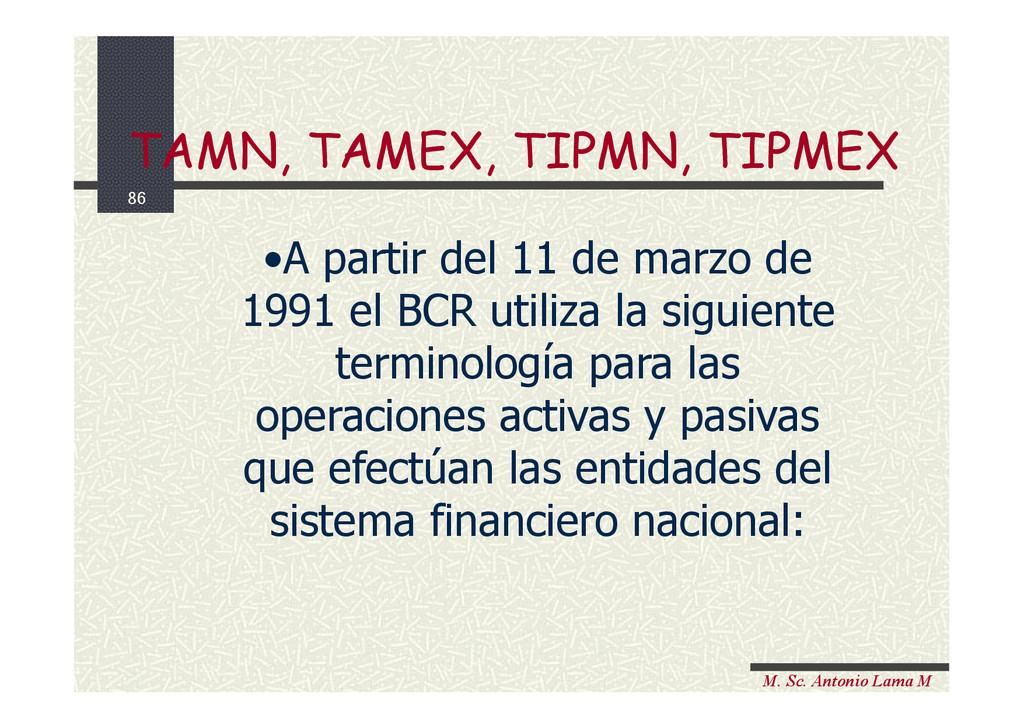 86 M. Sc. Antonio Lama M •A partir del 11 de ma...