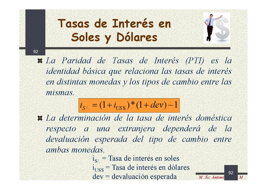 92 M. Sc. Antonio Lama M 92 Tasas de Interés en...