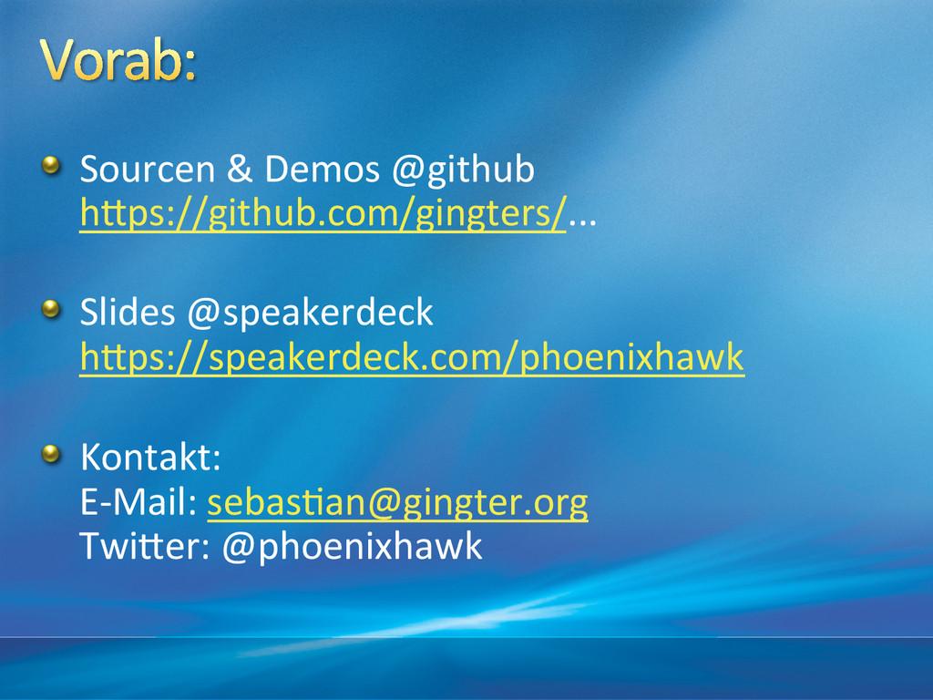 ! Sourcen & Demos @github  hAps://g...
