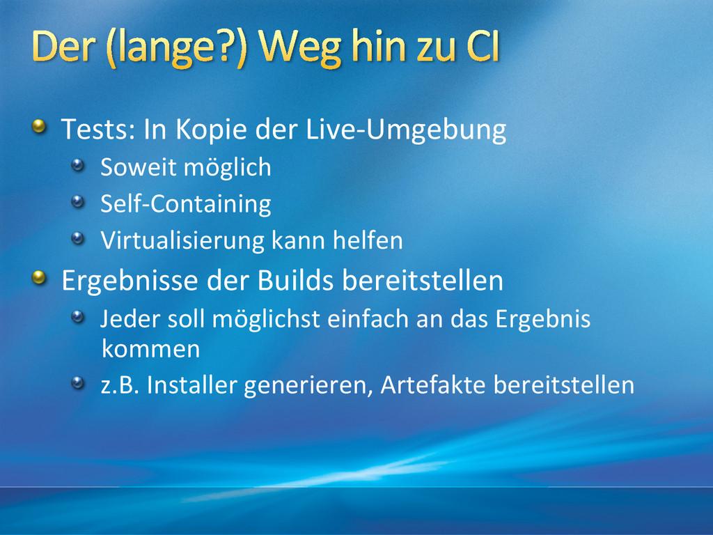 !  Tests: In Kopie der Live-‐Umge...
