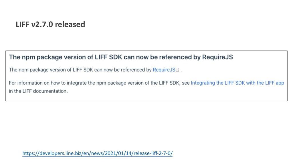 LIFF v2.7.0 released https://developers.line.bi...