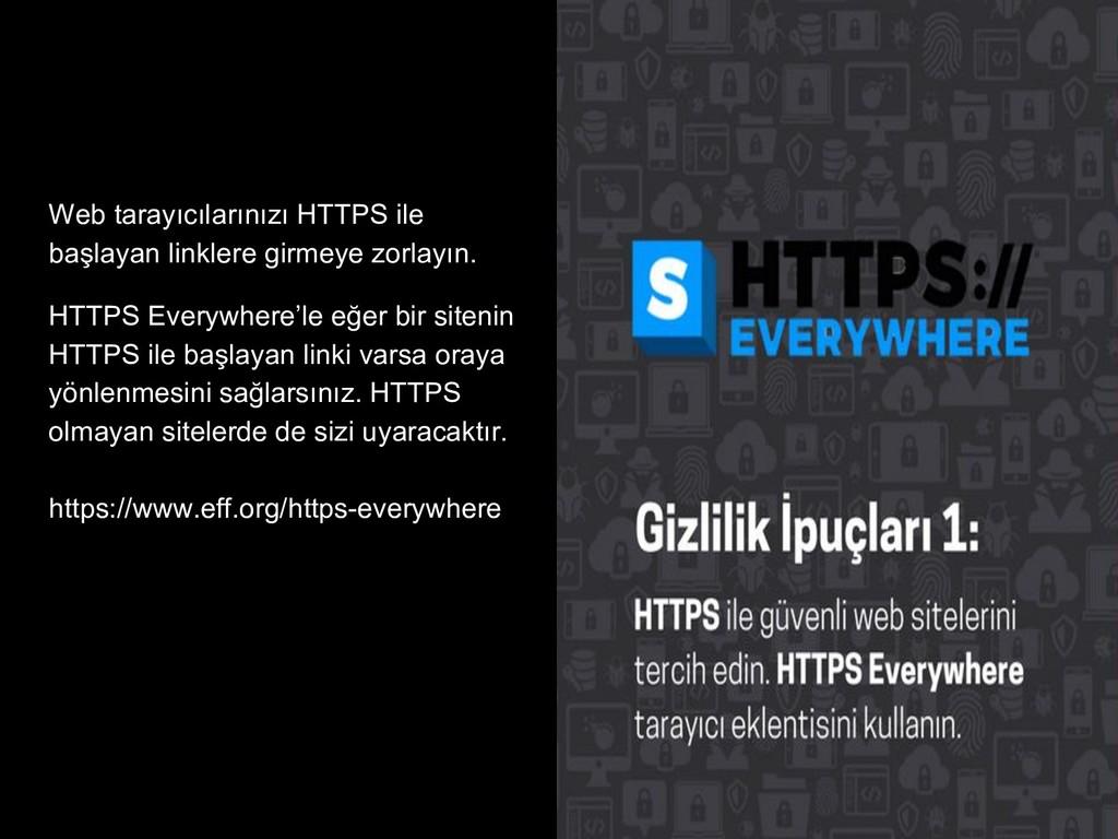 Web tarayıcılarınızı HTTPS ile başlayan linkler...