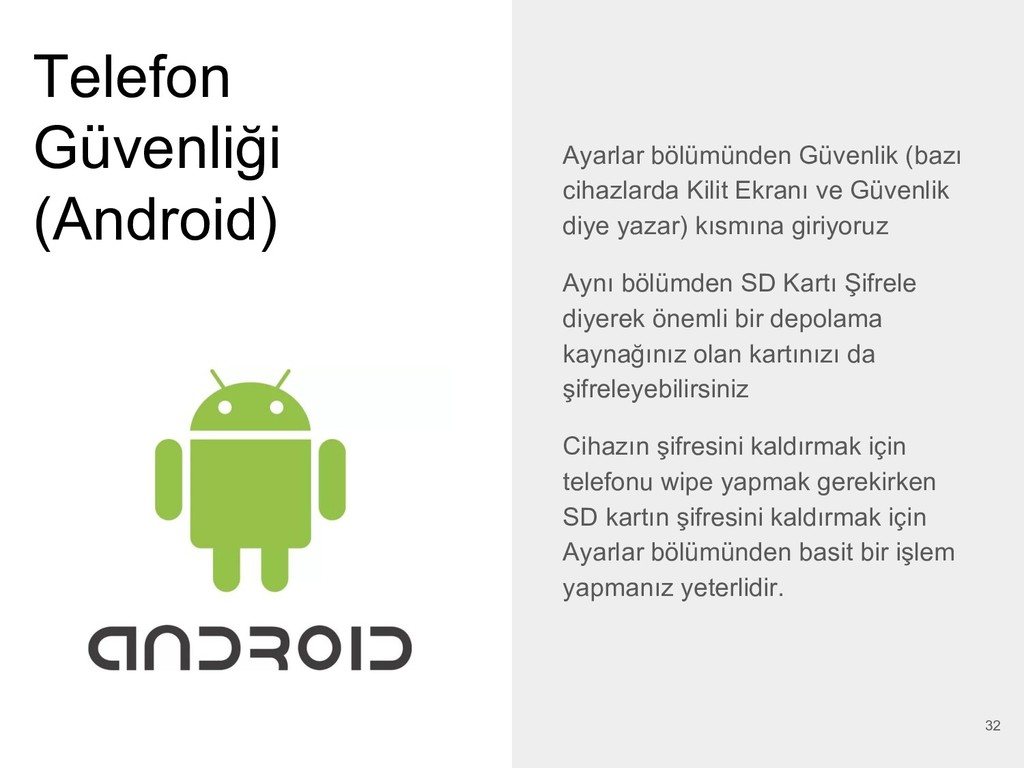 Telefon Güvenliği (Android) Ayarlar bölümünden ...