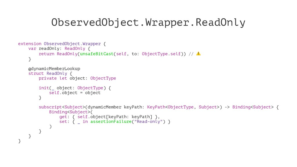 ObservedObject.Wrapper.ReadOnly extension Obser...
