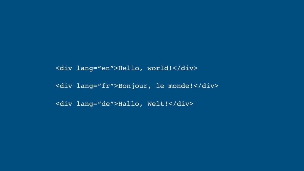 """<div lang=""""en"""">Hello, world!</div> <div lang=""""f..."""