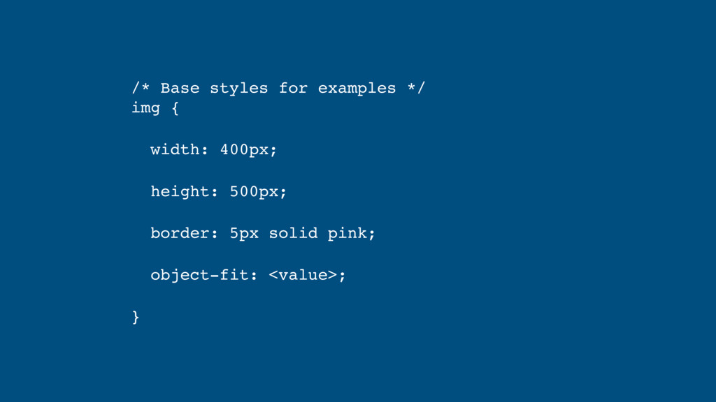/* Base styles for examples */ img { width: 40...