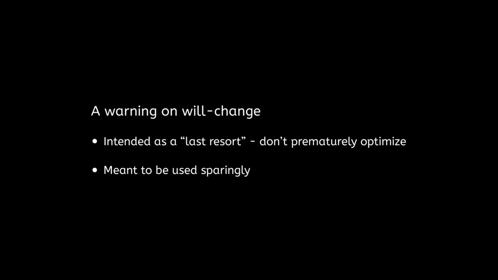 """A warning on will-change • Intended as a """"last ..."""