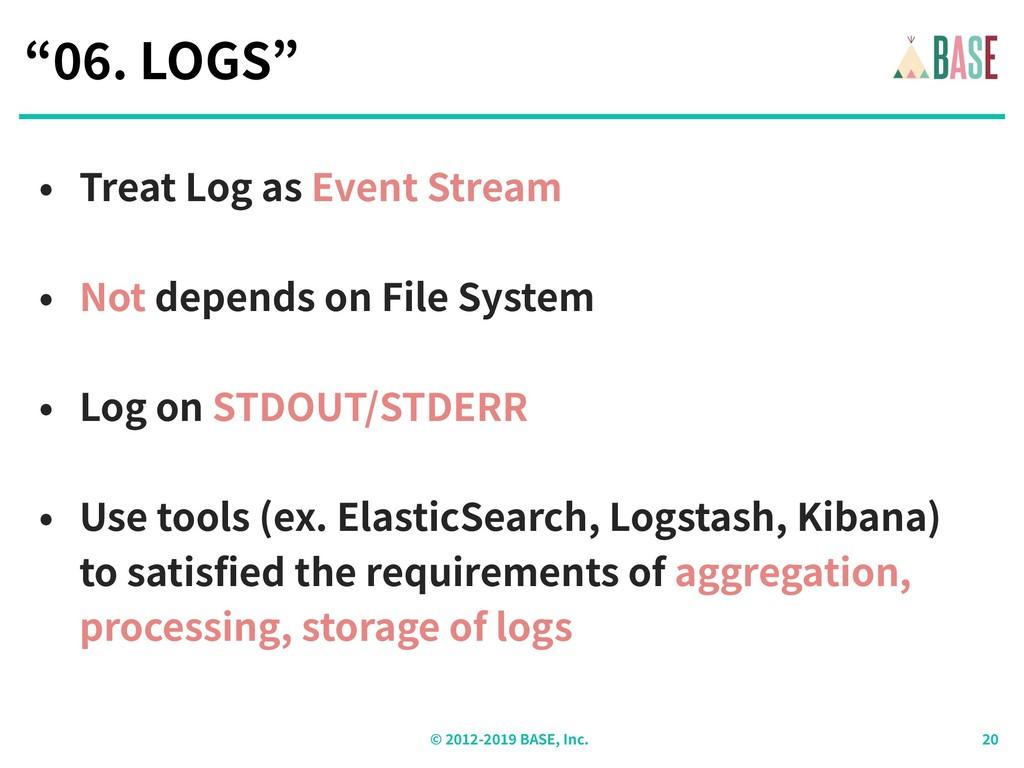 "© - BASE, Inc. "" . LOGS"" • Treat Log as Event S..."
