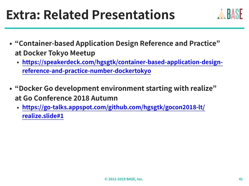 """© - BASE, Inc. Extra: Related Presentations • """"..."""