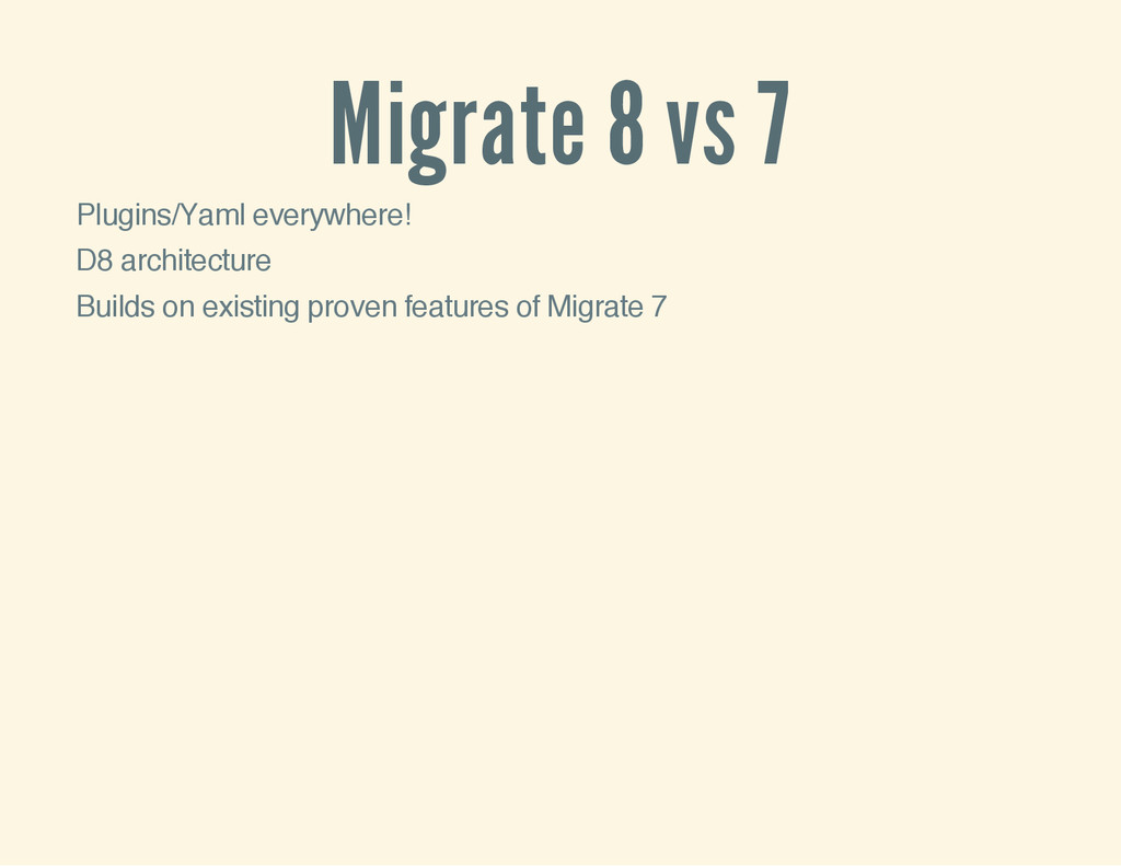 Migrate 8 vs 7 Plugins/Yaml everywhere! D8 arch...