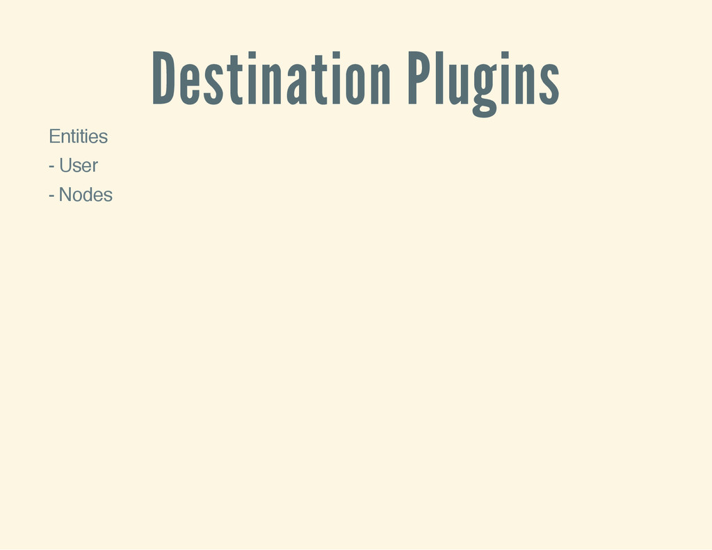 Destination Plugins Entities - User - Nodes