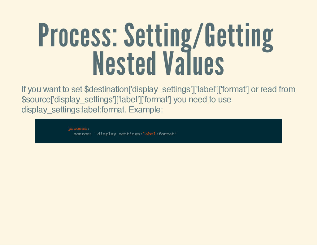 Process: Setting/Getting Nested Values If you w...