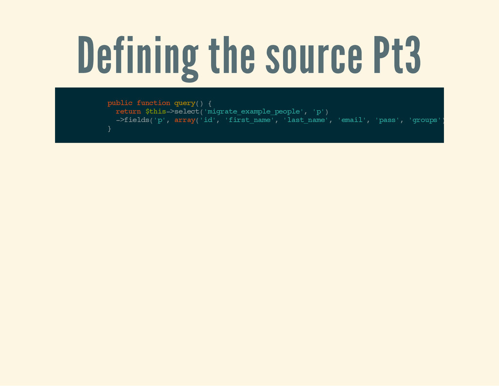 Defining the source Pt3 p u b l i c f u n c t i...