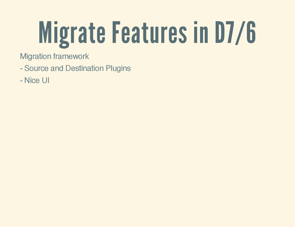 Migrate Features in D7/6 Migration framework - ...