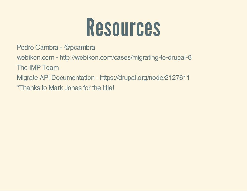 Resources Pedro Cambra - @pcambra webikon.com -...