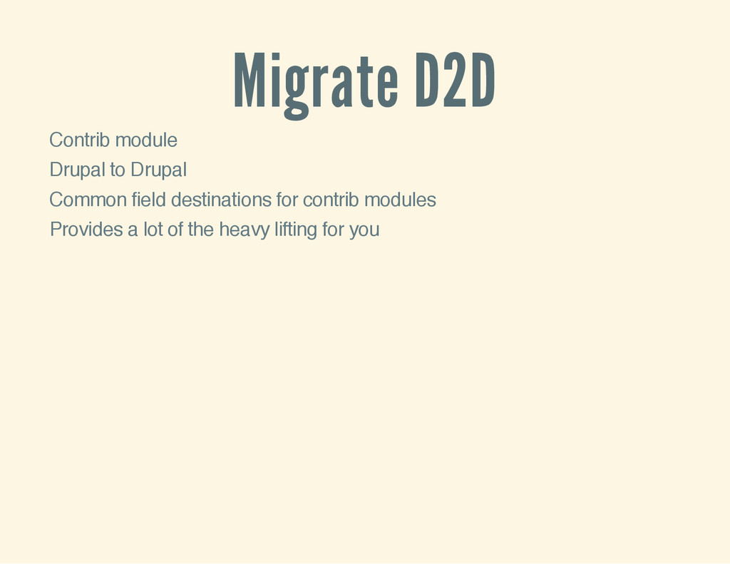 Migrate D2D Contrib module Drupal to Drupal Com...