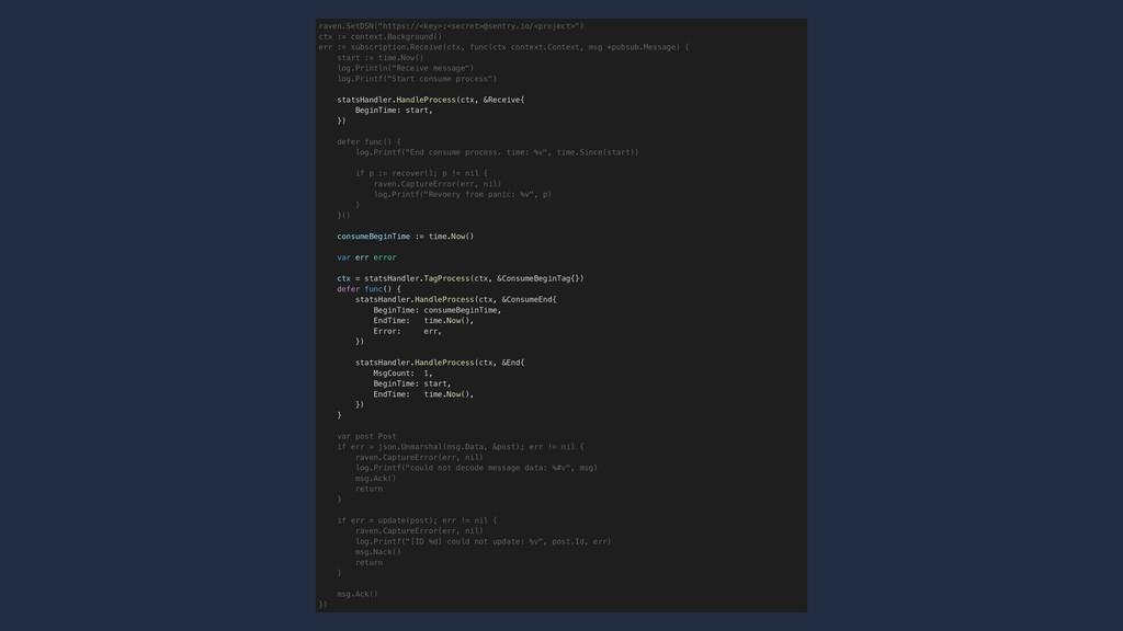 """raven.SetDSN(""""https://<key>:<secret>@sentry.io/..."""