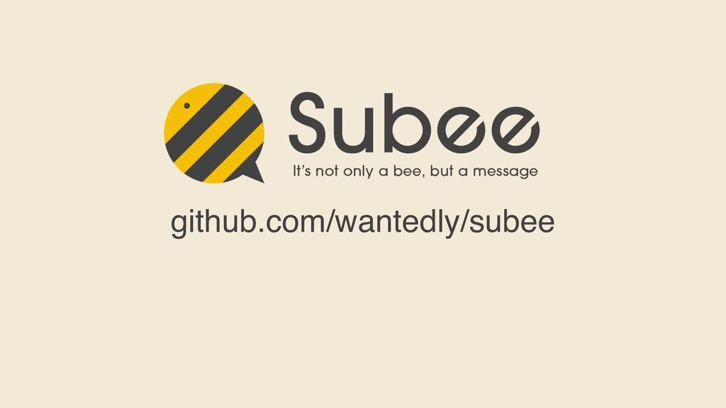 github.com/wantedly/subee