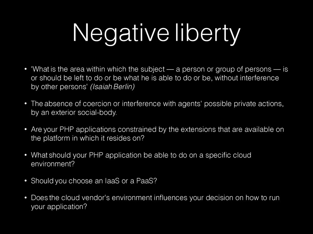 Negative liberty • 'What is the area within whi...