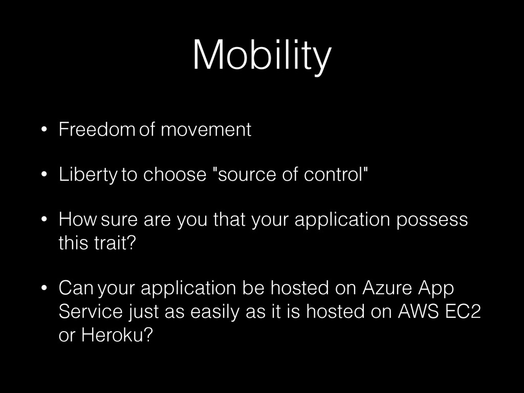 Mobility • Freedom of movement • Liberty to cho...