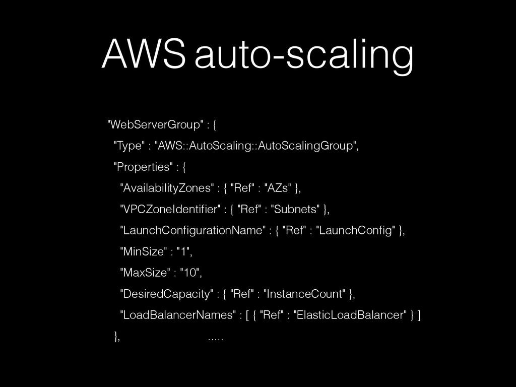 "AWS auto-scaling ""WebServerGroup"" : { ! ""Type"" ..."