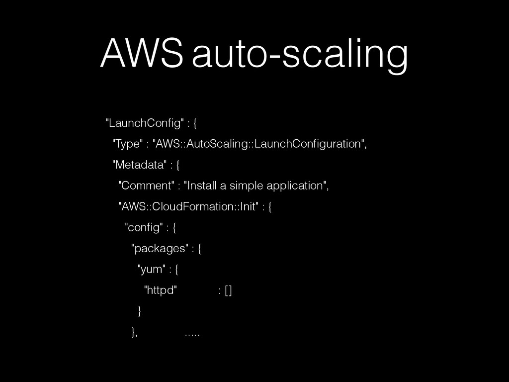 """AWS auto-scaling """"LaunchConfig"""" : { ! """"Type"""" : """"..."""