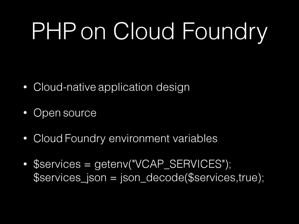 PHP on Cloud Foundry • Cloud-native application...