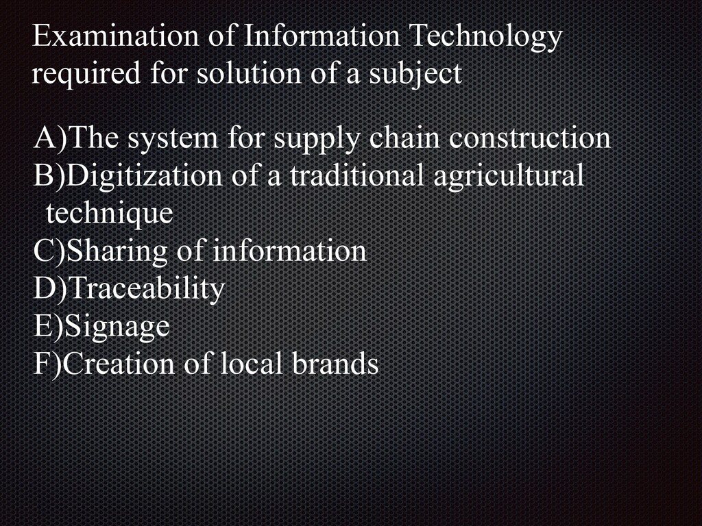 A)The system for supply chain construction   B)...